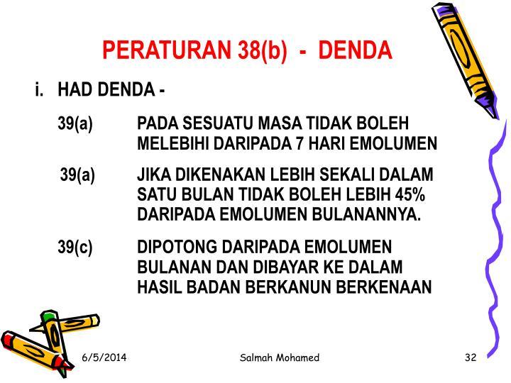 PERATURAN 38(b)  -  DENDA