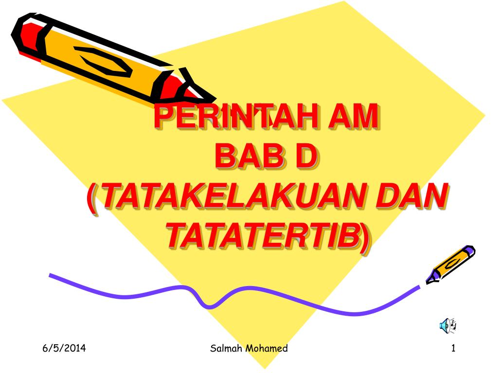 Ppt Perintah Am Bab D Tatakelakuan Dan Tatatertib Powerpoint Presentation Id 1056082