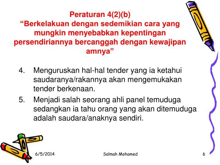Peraturan 4(2)(b)