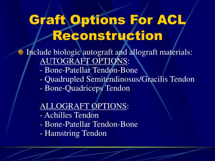 Graft Options For ACL Reconstruction