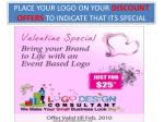 place your logo on your discount offers to indicate that its special