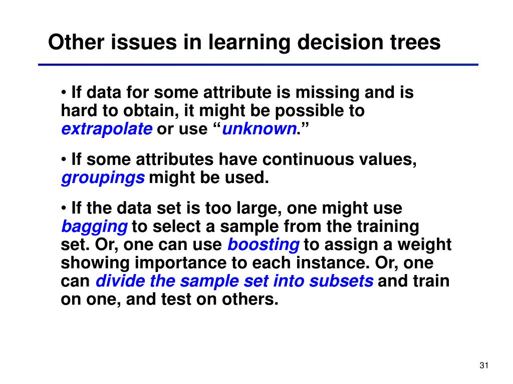Other issues in learning decision trees