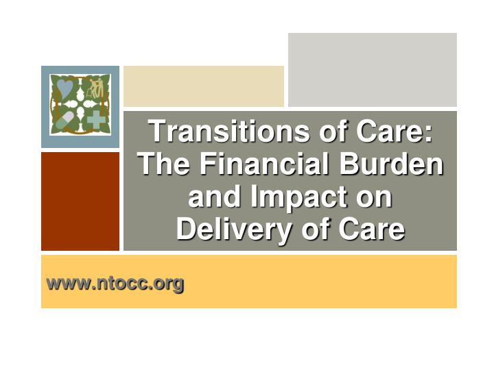 transitions of care the financial burden and impact on delivery of care n.
