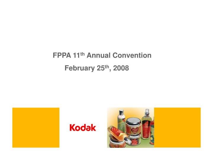 fppa 11 th annual convention february 25 th 2008 n.