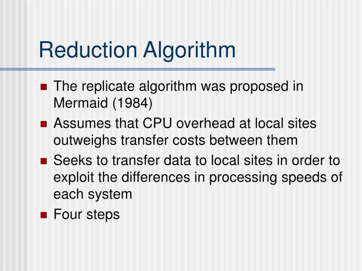 Reduction Algorithm
