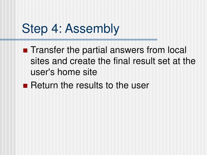 Step 4: Assembly