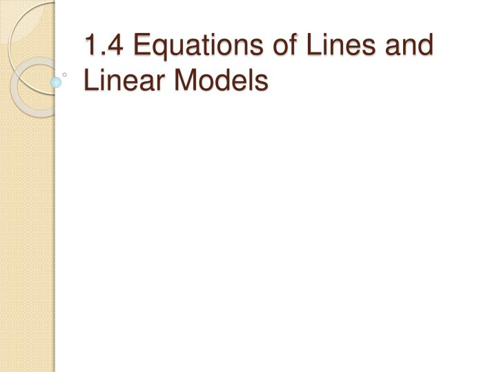 1 4 equations of lines and linear models n.