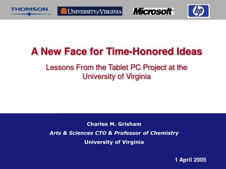 a new face for time honored ideas lessons from the tablet pc project at the university of virginia n.
