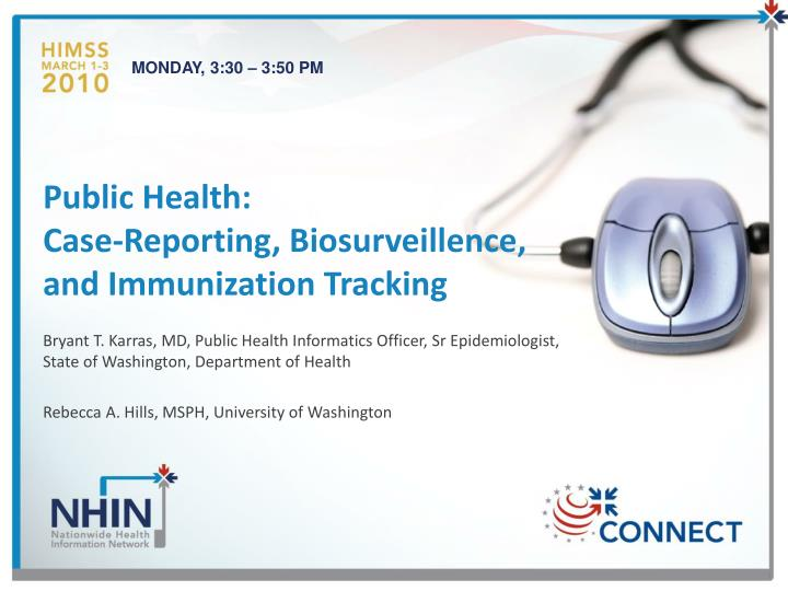 public health case reporting biosurveillence and immunization tracking n.
