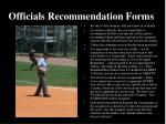 officials recommendation forms