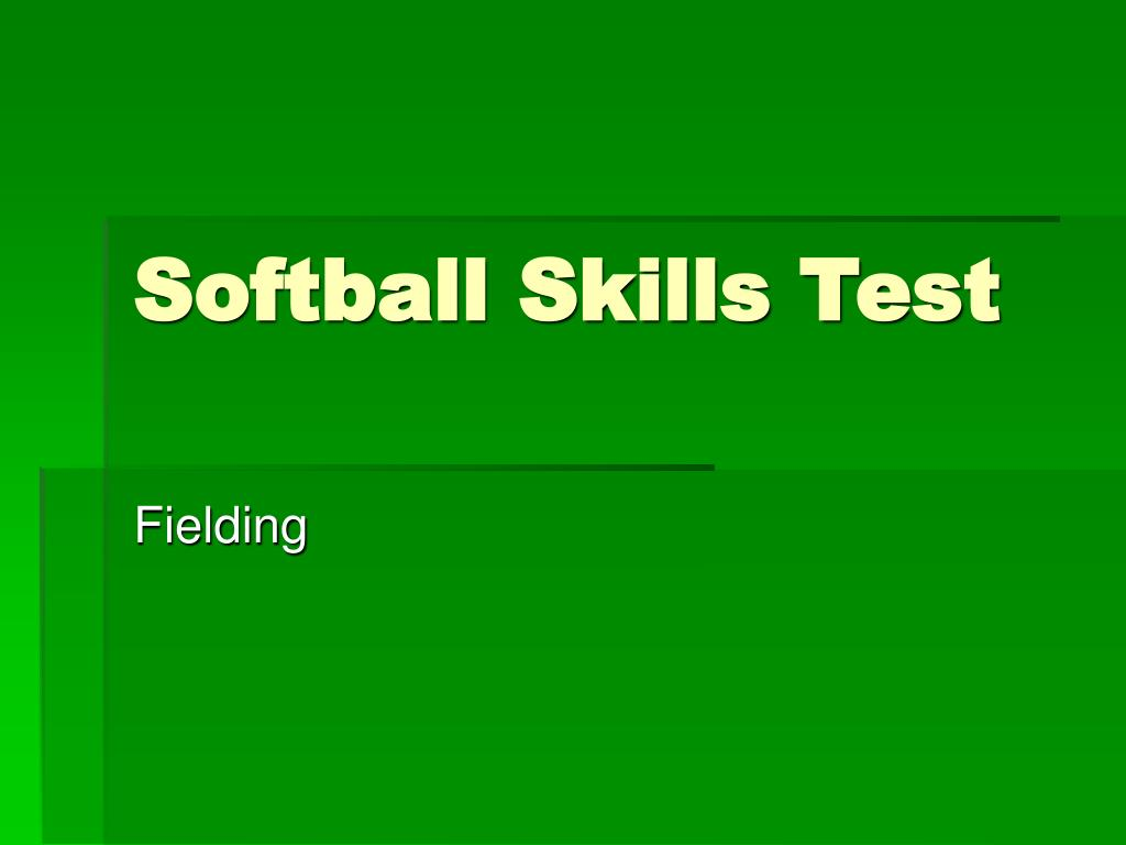 softball skills test l.