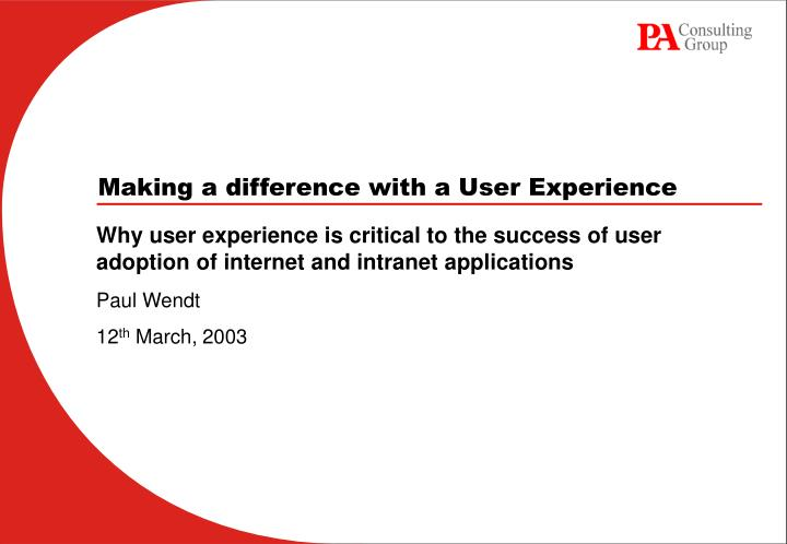 making a difference with a user experience n.