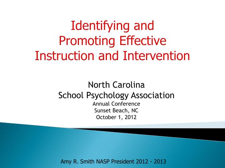 identifying and promoting effective instruction and intervention n.