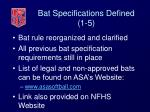 bat specifications defined 1 5