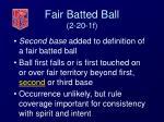 fair batted ball 2 20 1f