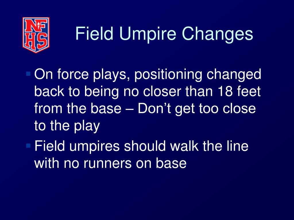 Field Umpire Changes