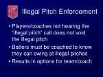 illegal pitch enforcement33