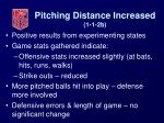 pitching distance increased 1 1 2b11