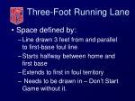 three foot running lane