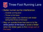 three foot running lane37