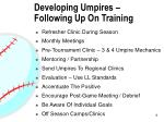 developing umpires following up on training