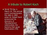 a tribute to robert koch