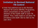 imitation to revised national tb control