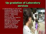 up gradation of laboratory services