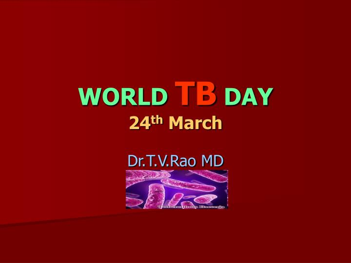 world tb day 24 th march n.
