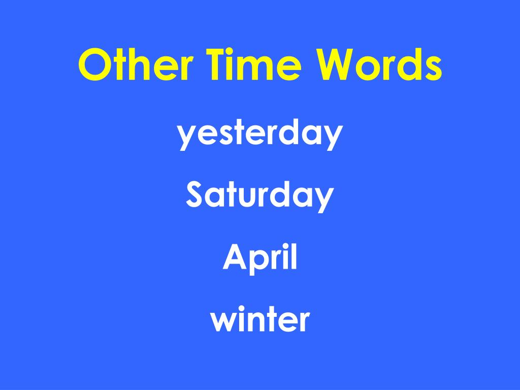 Other Time Words