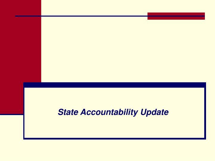 State accountability update
