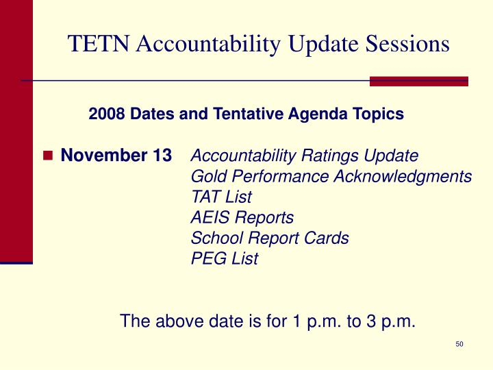 TETN Accountability Update Sessions
