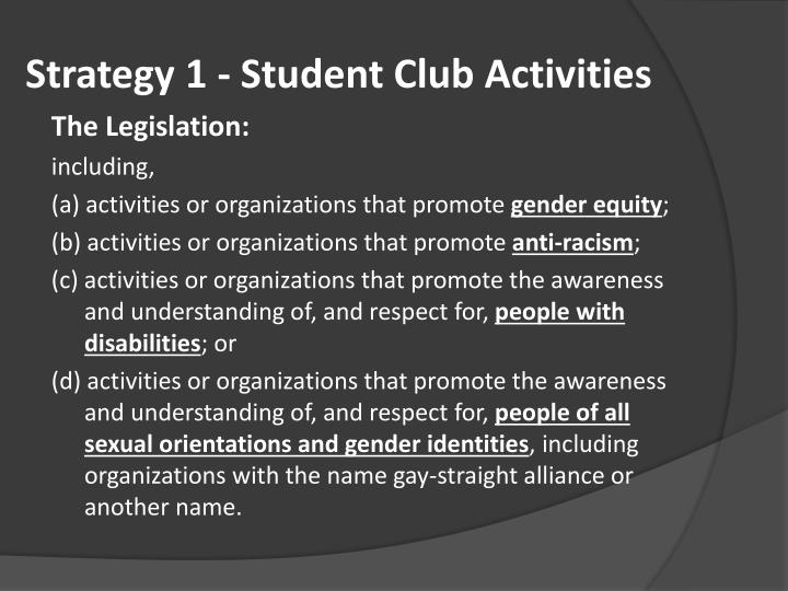 Strategy 1 - Student Club Activities