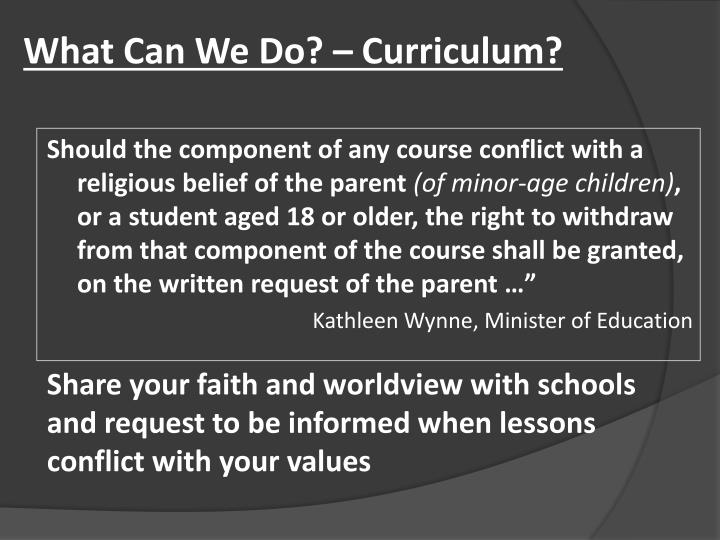 What Can We Do? – Curriculum?