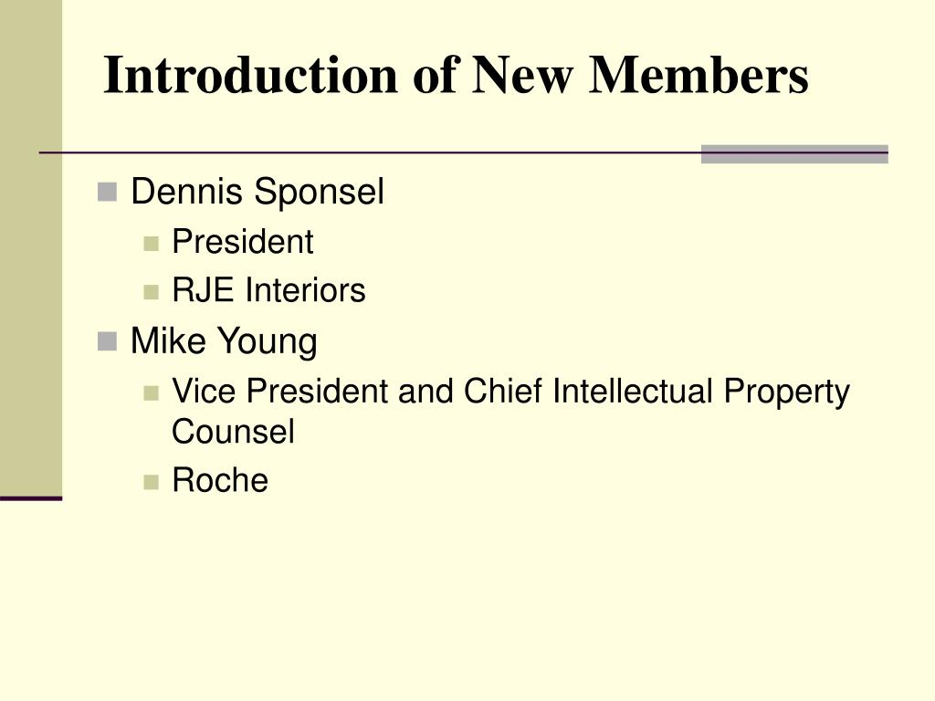Introduction of New Members