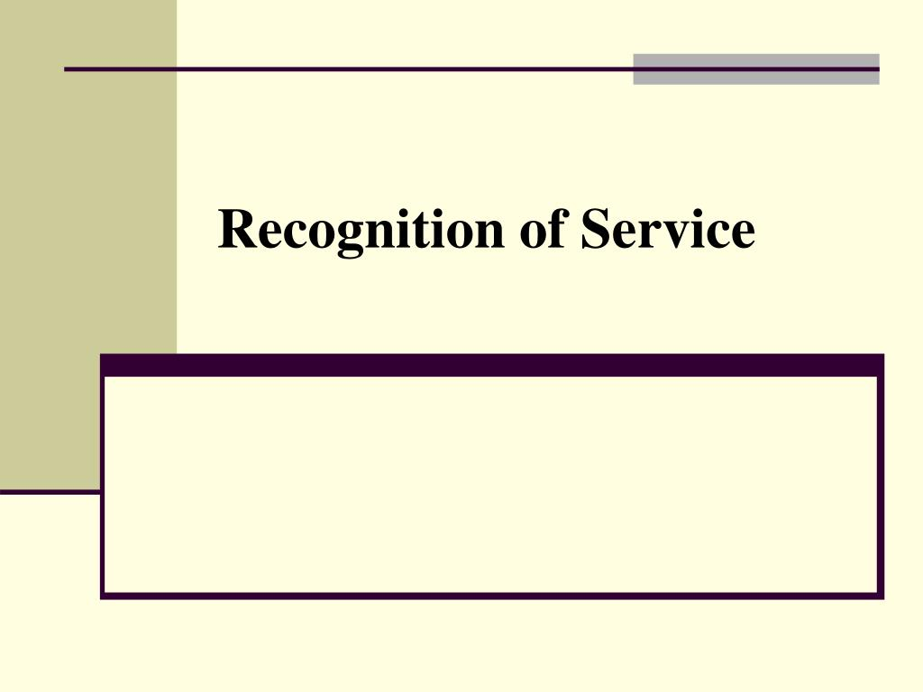 Recognition of Service
