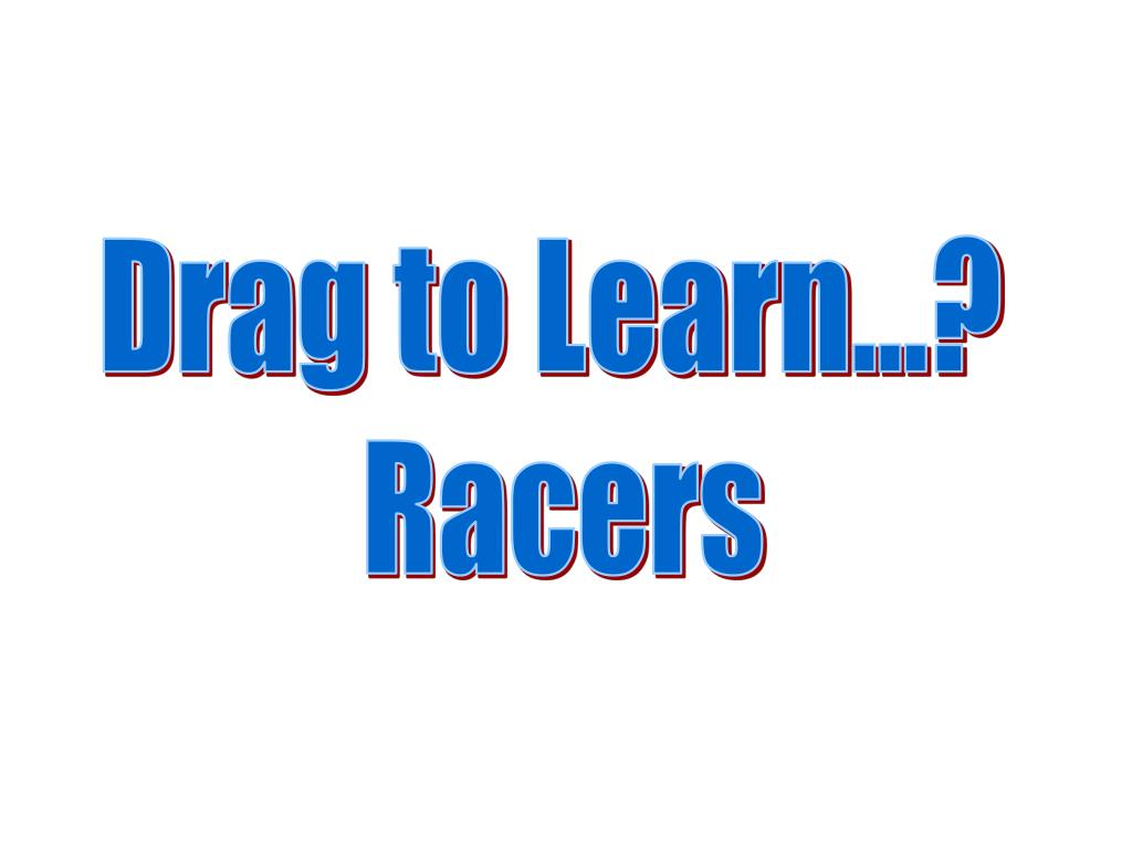 Drag to Learn...?