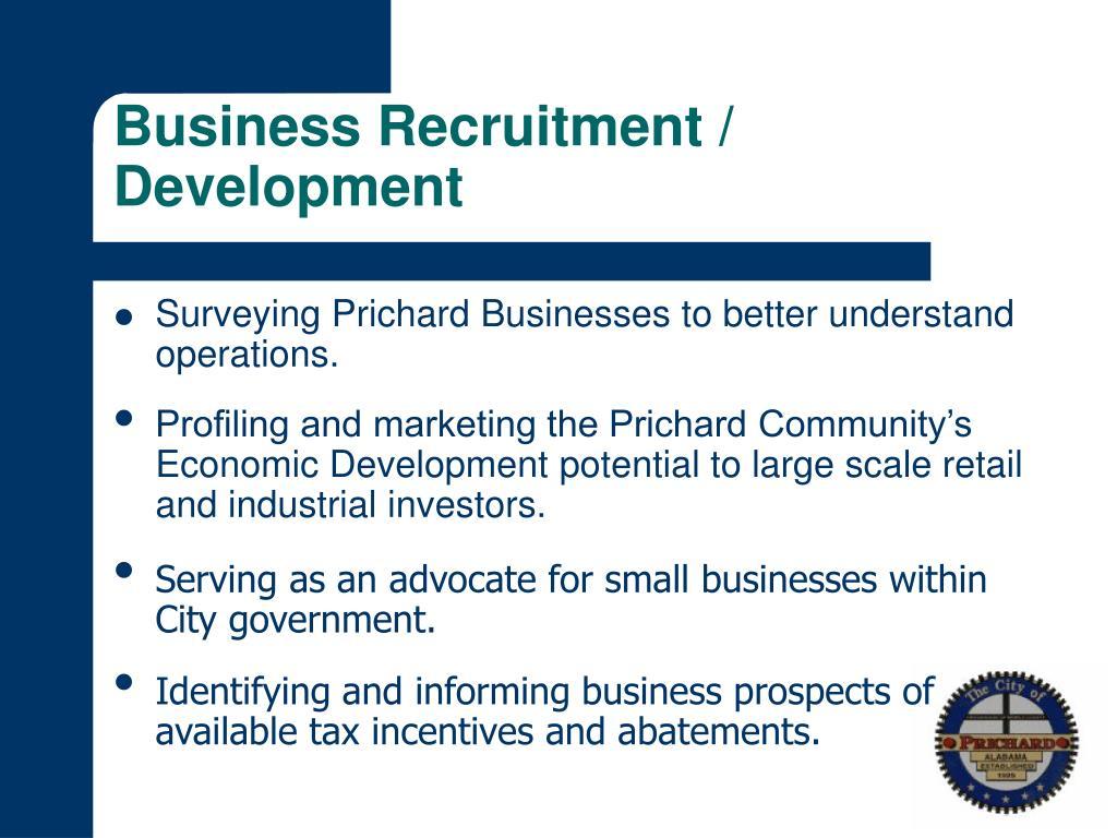 Business Recruitment / Development