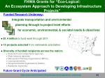 fhwa grants for eco logical an ecosystem approach to developing infrastructure projects