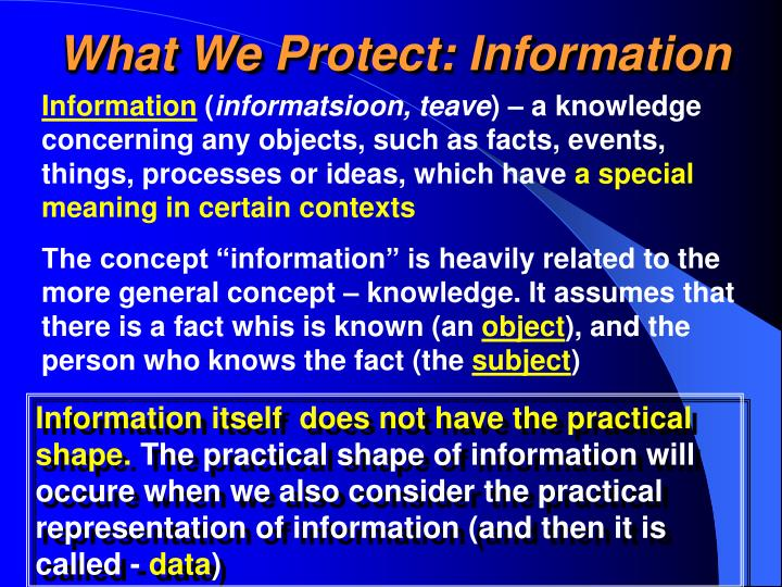 What We Protect: Information