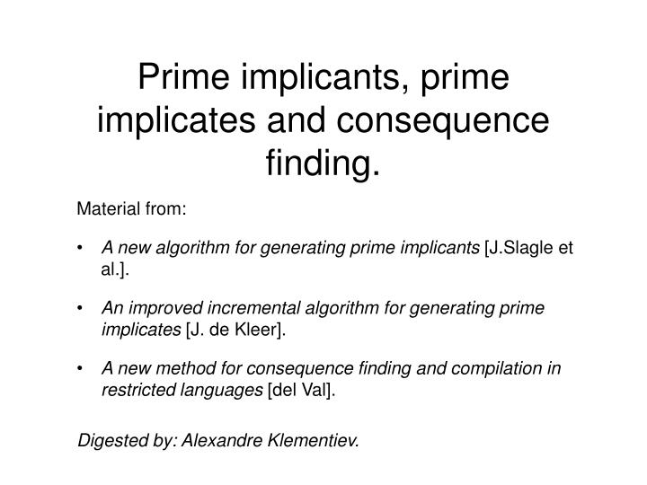 prime implicants prime implicates and consequence finding n.
