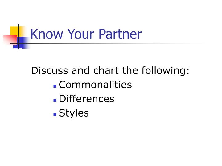 Know Your Partner