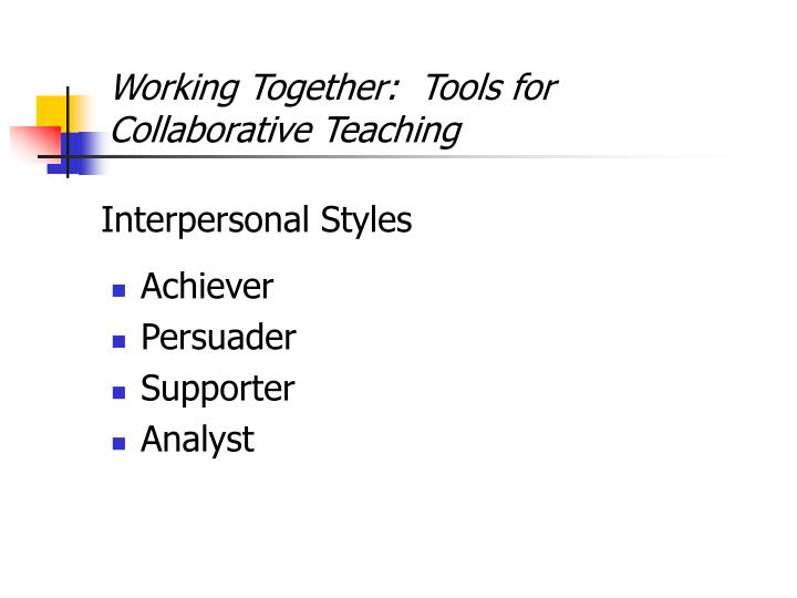 Working Together:  Tools for