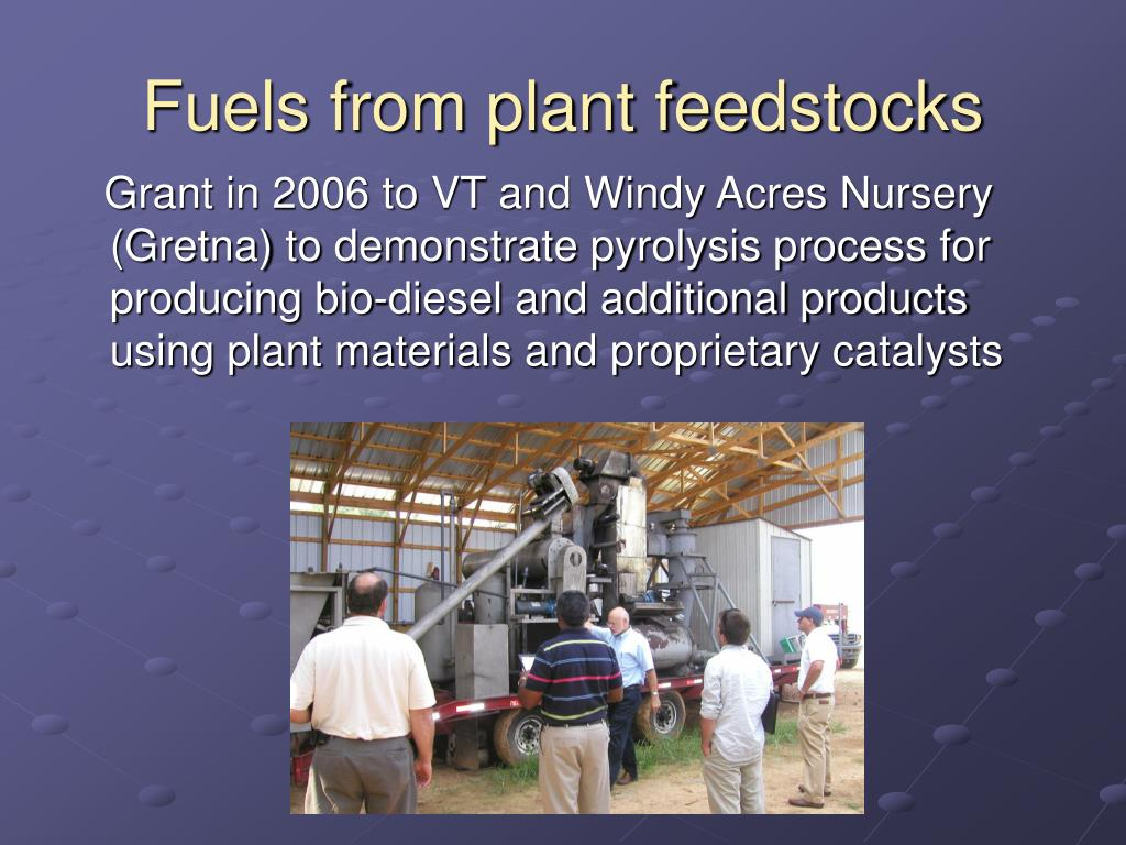Fuels from plant feedstocks