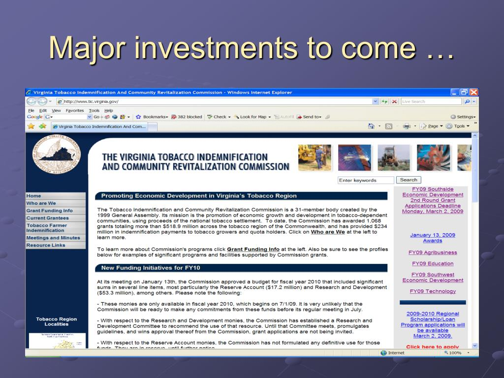 Major investments to come …
