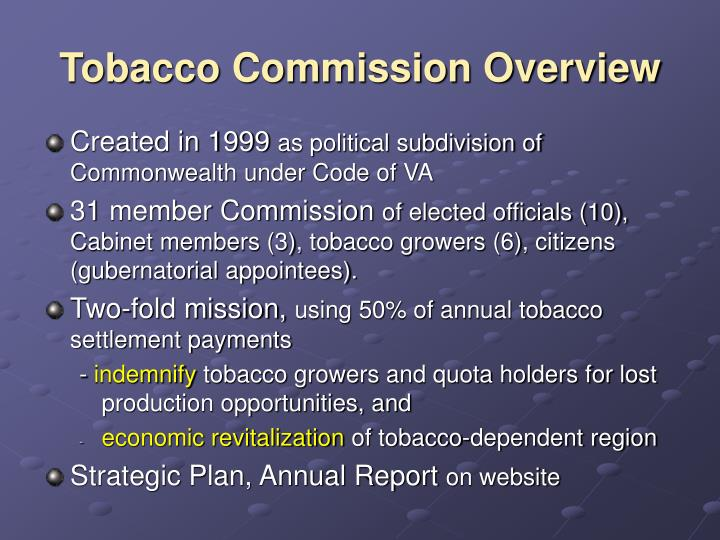 Tobacco commission overview