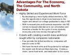 advantages for the economy the community and north dakota