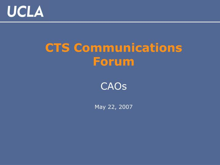 cts communications forum caos may 22 2007 n.
