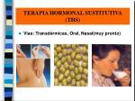 terapia hormonal sustitutiva ths