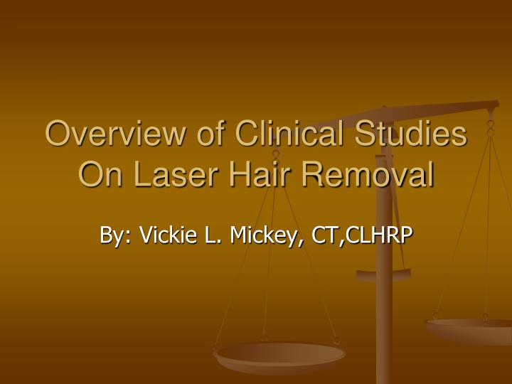 overview of clinical studies on laser hair removal n.